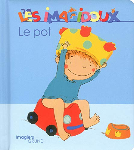 9782324001918: Le pot (Les imagidoux) (French Edition)