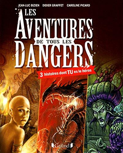 9782324002588: les aventures de tous les dangers