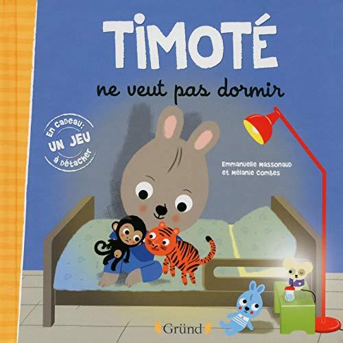 Timoté ne veut pas dormir: Massonaud, Emmanuelle
