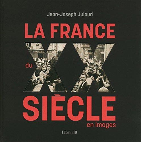 9782324003622: La France du Xxe Siecle