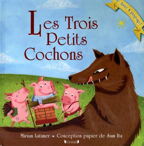 Les trois petits cochons: Latimer, Miriam