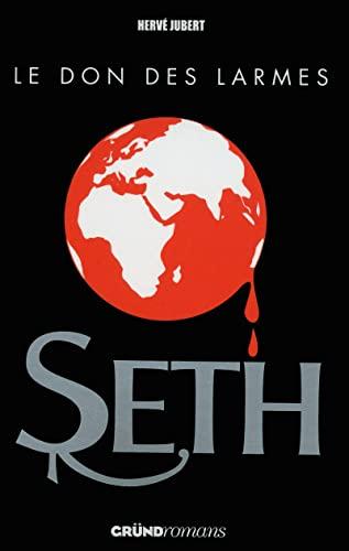 9782324004049: Seth 2 - Le Don des larmes