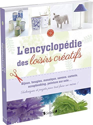 9782324005190: L'encyclopédie des loisirs créatifs