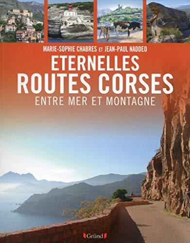 9782324006494: Eternelles routes de corses