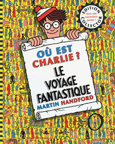 9782324006562: COLLECTOR CHARLIE LE VOYAGE FANTASTIQUE