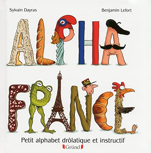 9782324006685: Alpha France (Les Alphabooks)