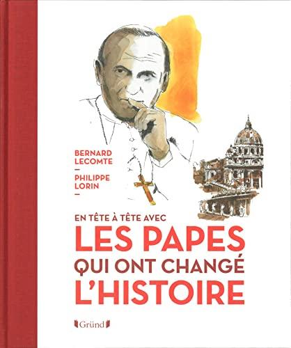 9782324007071: Les Papes qui ont changé l'Histoire