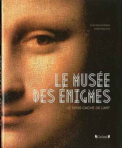 Le Musée des énigmes: Diane Routex, El�a Baucheron