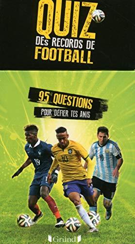 9782324011498: Boîte à questions - Quiz des records du football