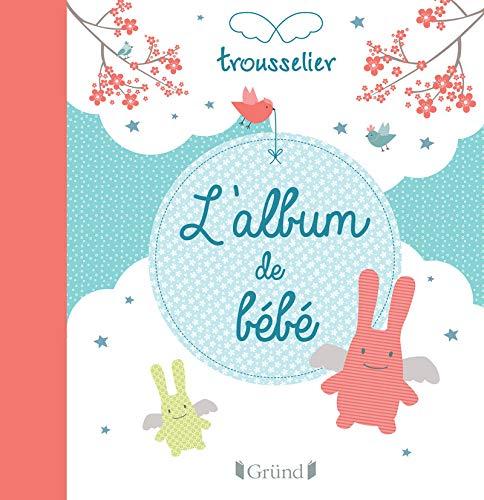 9782324012389: L'album de bébé
