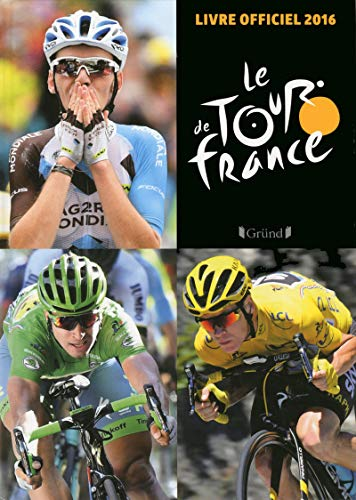 9782324018732: Le Tour de France : Le livre officiel