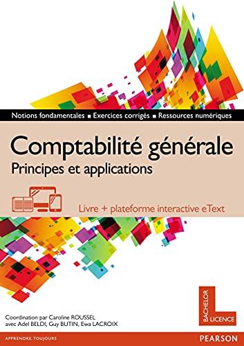 9782326000353: Comptabilité générale : Principes et applications - Livre + plateforme interactive eText - Licence 12 mois