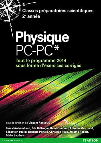 9782326000377: Physique PC-PC* : Tout le programme 2014 sous forme d'exercices et probl�mes corrig�s
