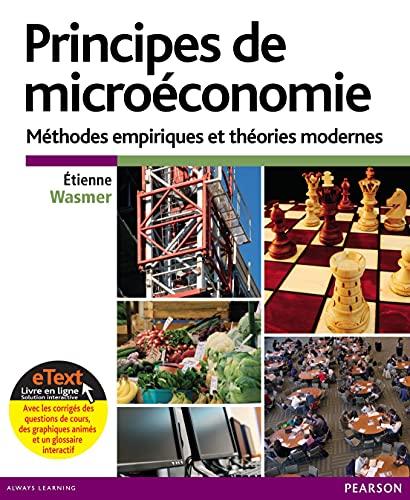 9782326000681: Principes de microéconomie : Modèles empiriques et théories modernes + eText