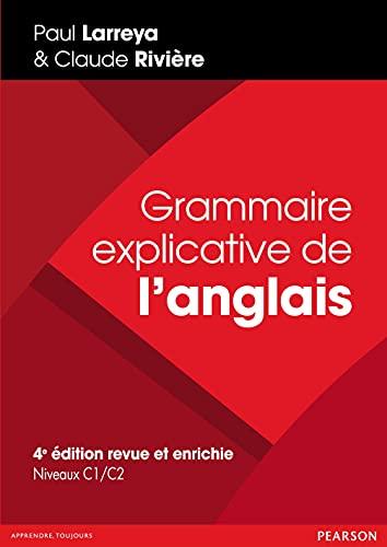9782326000704: Grammaire explicative de l'anglais: édition revue et enrichie