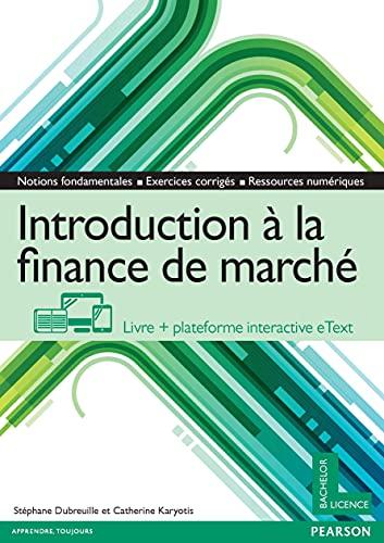9782326001008: Introduction à la finance de marché : Livre + plateforme interactive eText