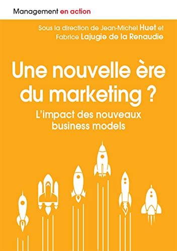9782326002142: Une nouvelle ère du marketing ? L'impact des nouveaux business models