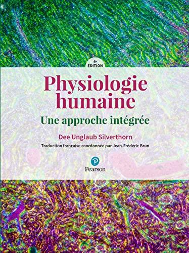 9782326002203: Physiologie humaine : Une approche intégrée - 4e édition
