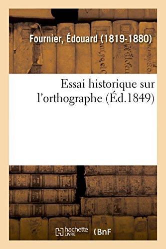 Essai Historique Sur landapos;Orthographe: Fournier, Edouard