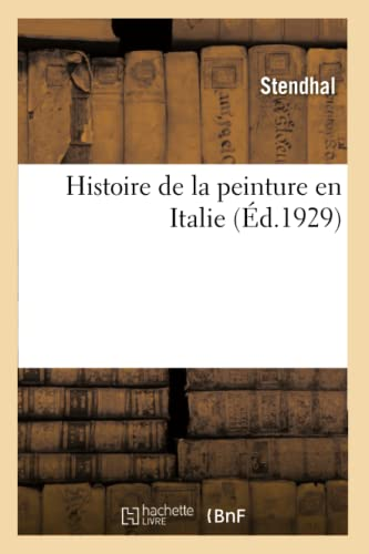 Histoire De La Peinture En Italie. Tome: Stendhal
