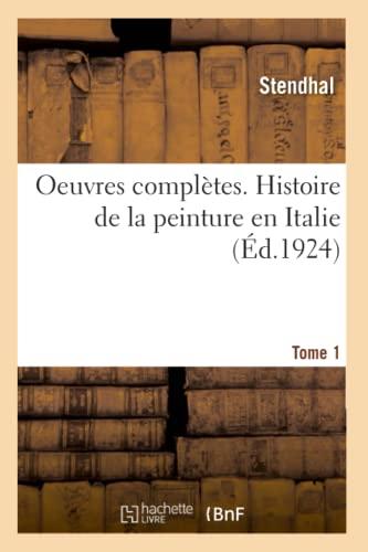 Oeuvres Compl Tes. Histoire De La Peinture: Stendhal