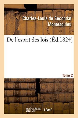 De l'esprit des lois. Tome 2 (Paperback): Montesquieu-C L S