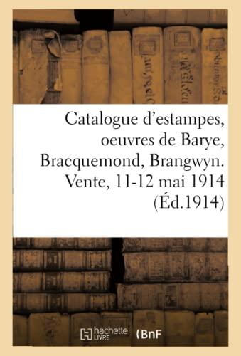 Catalogue d'estampes anciennes et modernes, oeuvres de