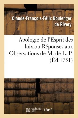 9782329581965: Apologie de l'Esprit des loix ou Réponses aux Observations de M. de L. P.