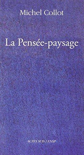 9782330000042: La pensée-paysage (French Edition)