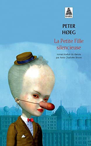 La Petite Fille Silencieuse (French Edition) (2330000111) by Hoeg, Peter