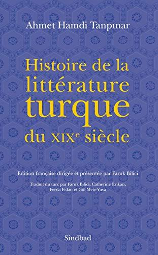9782330000592: Histoire de la litt�rature turque du XIXe si�cle
