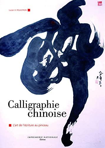 CALLIGRAPHIE CHINOISE: POLASTRON LUCIEN X
