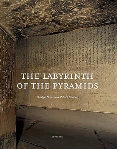 Le labyrinthe des pyramides (French Edition): Philippe Flandrin