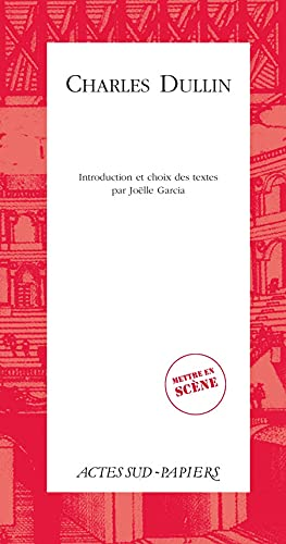 9782330001797: Charles Dullin (French Edition)