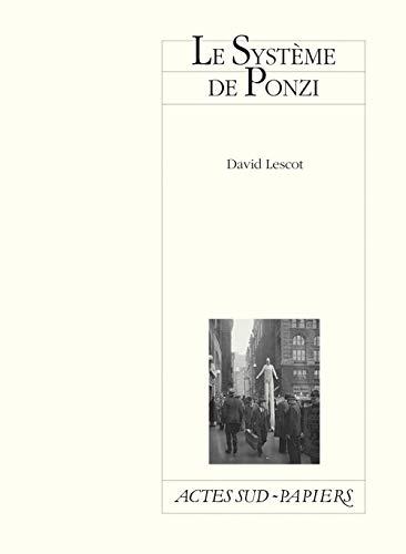 SYSTEME DE PONZI -LE-: LESCOT DAVID