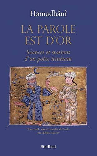 La parole est d'or (French Edition): Hamdhani / Vigreux P