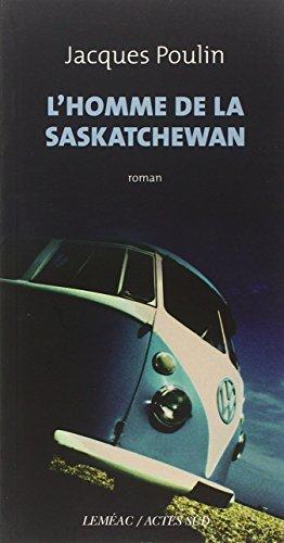 9782330003913: L'homme de la saskatchewan