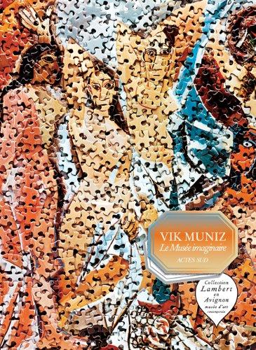 9782330004576: Vik Muniz : Le Musée imaginaire