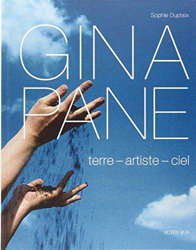 Gina Pane : Terre, artiste, ciel: Sophie Duplaix