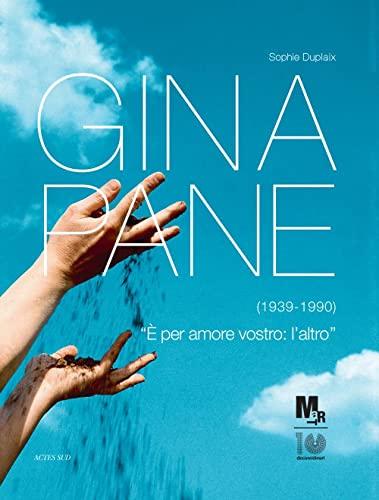 Gina Pane : E per amore vostro : l'altro: Sophie Duplaix