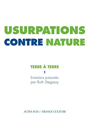 9782330005122: terre à terre t.1 ; usurpations contre nature