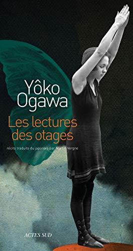 LECTURES DES OTAGES (LES): OGAWA YOKO