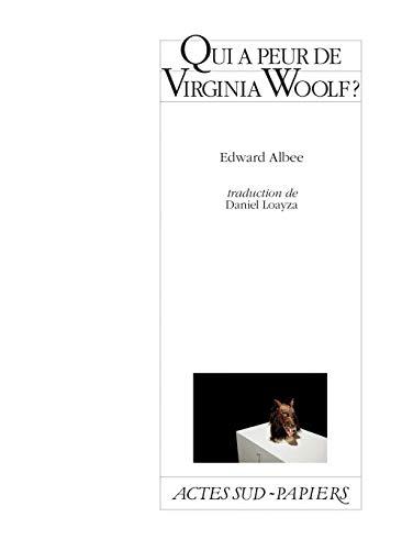 QUI A PEUR DE VIRGINIA WOOLF ? -NED 2012: ALBEE EDWARD