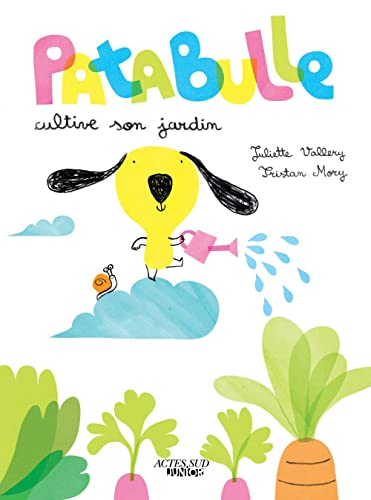 PATABULLE CULTIVE SON JARDIN: VALLERY MORY