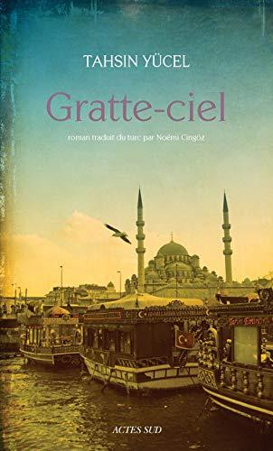 GRATTE CIEL: YUCEL TAHSIN