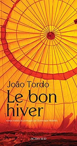 BON HIVER (LE): TORDO JOAO
