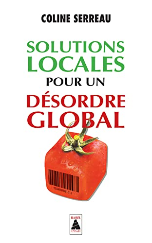 9782330006488: Solutions Globales Pour UN Desordre Global (French Edition)