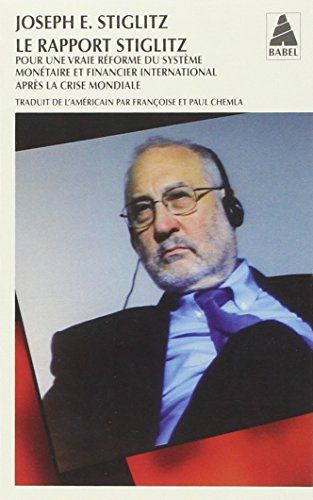 9782330006501: Le rapport Stiglitz : Pour une vraie réforme du système monétaire et financier international après la crise mondiale