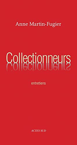 collectionneurs: Anne Martin-Fugier