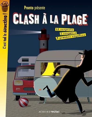 CLASH A LA PLAGE: PRONTO
